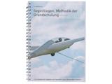 Segelflug – Methodik der Grundschulung nach EASA