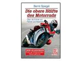 Die obere Hälfte des Motorrads, Aufl. 2009