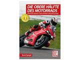 Die obere Hälfte des Motorrads, Aufl. 2018