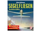 Segelfliegen - Die praktische Ausbildung